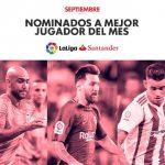 Sanabria, Messi y Zaza, nominados a mejor jugador del mes por LaLiga