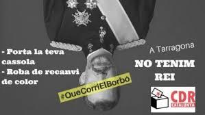 Cartel de los secesionistas en contra de la presencia del Rey de España