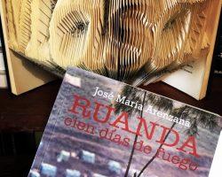 """Cap. III: Un """"rompecabezas"""" humano. """"Ruanda, Cien Días de Fuego"""" de José María Arenzana"""