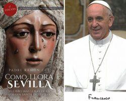 """El Papa agradece al periodista Miguel Gallardo el envío de """"Como llora Sevilla"""", el mayor bestseller de nuestra Semana Santa"""